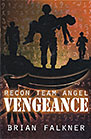Recon Team Angel: Vengeance