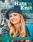 Hats to Knit 27 Quick Stylish Designs for New Zealanders